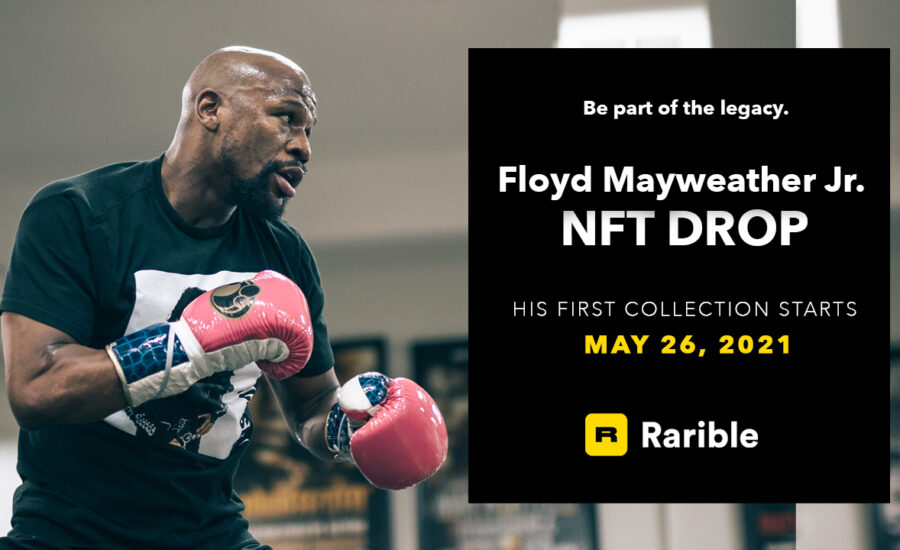 Dropping Today:  Floyd Mayweather Jr.'s Legacy NFT Collection  Available Now on Rarible